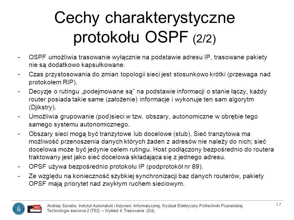 Cechy charakterystyczne protokołu OSPF (2/2)