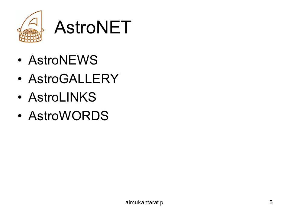 AstroNET AstroNEWS AstroGALLERY AstroLINKS AstroWORDS almukantarat.pl