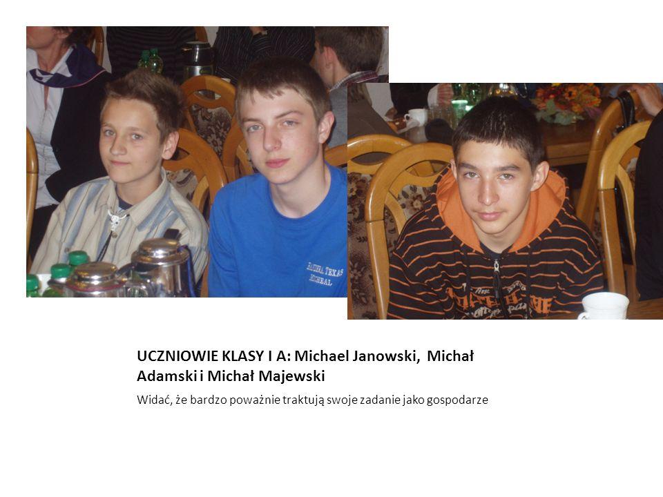 UCZNIOWIE KLASY I A: Michael Janowski, Michał Adamski i Michał Majewski