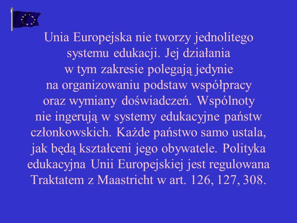 Unia Europejska nie tworzy jednolitego systemu edukacji
