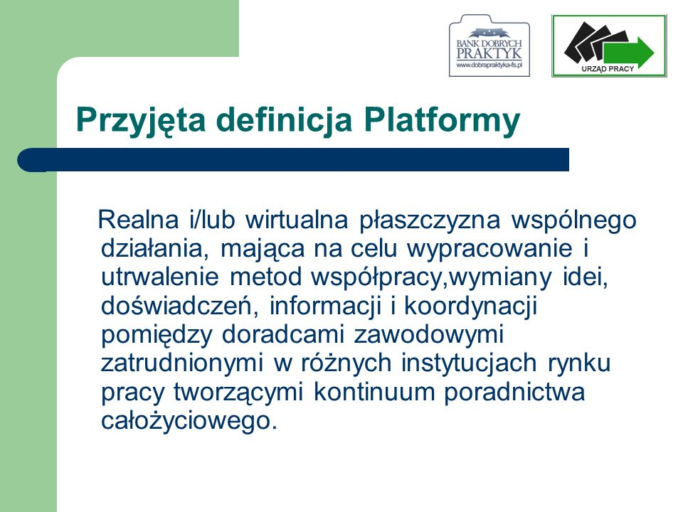 Przyjęta definicja Platformy