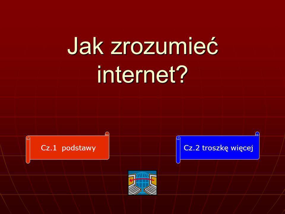Jak zrozumieć internet