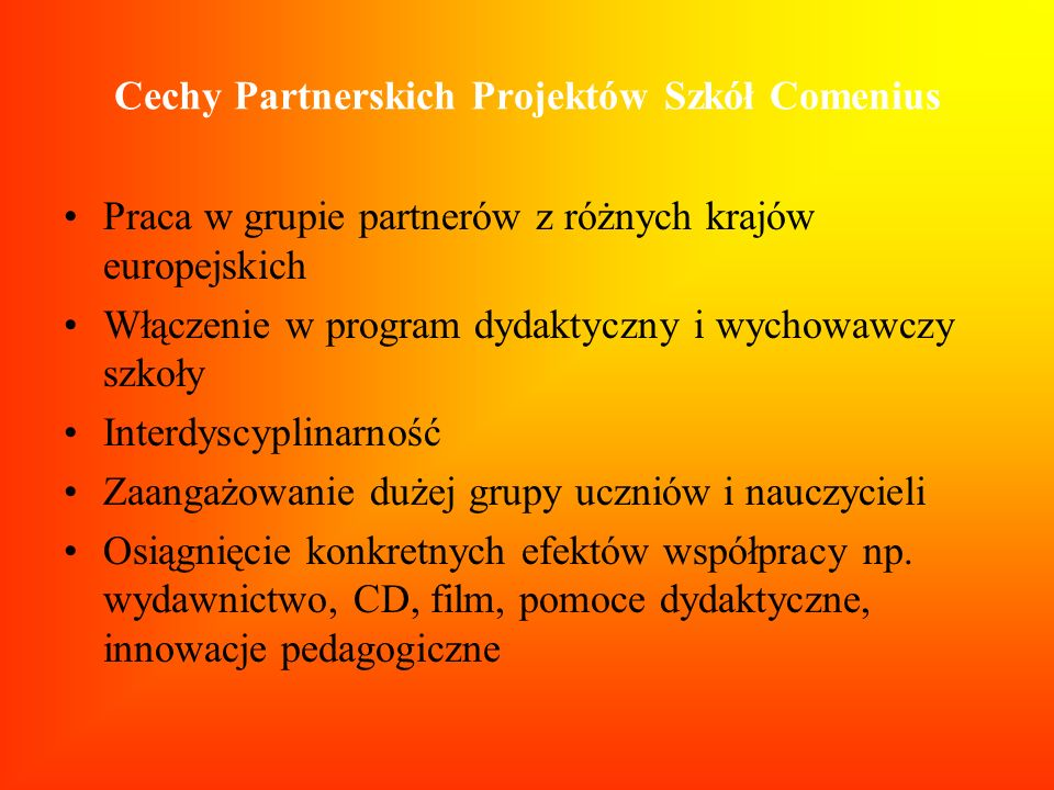 Cechy Partnerskich Projektów Szkół Comenius