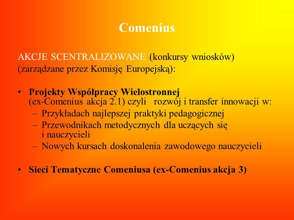 Comenius AKCJE SCENTRALIZOWANE (konkursy wniosków)