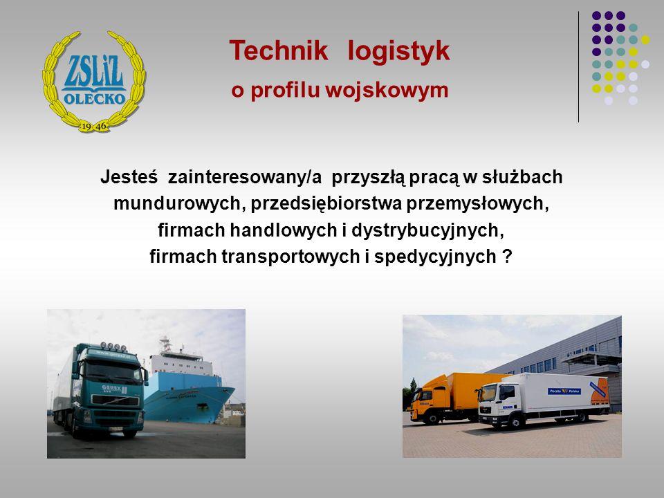 Technik logistyk o profilu wojskowym