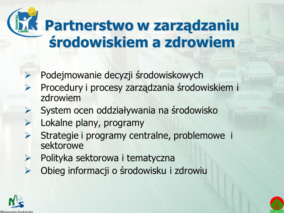 Partnerstwo w zarządzaniu środowiskiem a zdrowiem