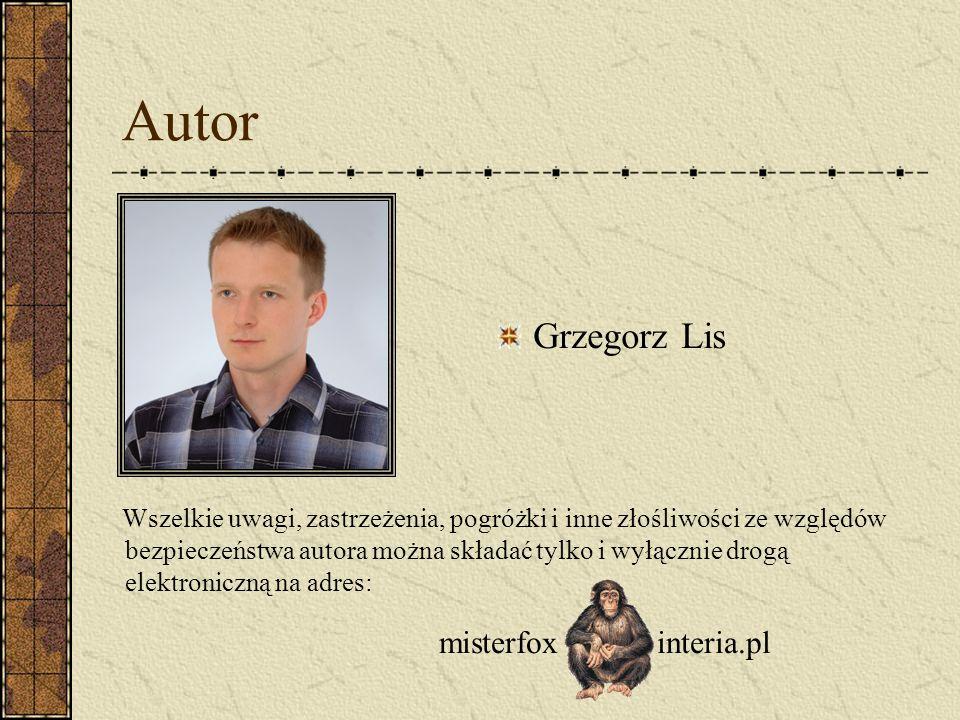 Autor Grzegorz Lis misterfox interia.pl
