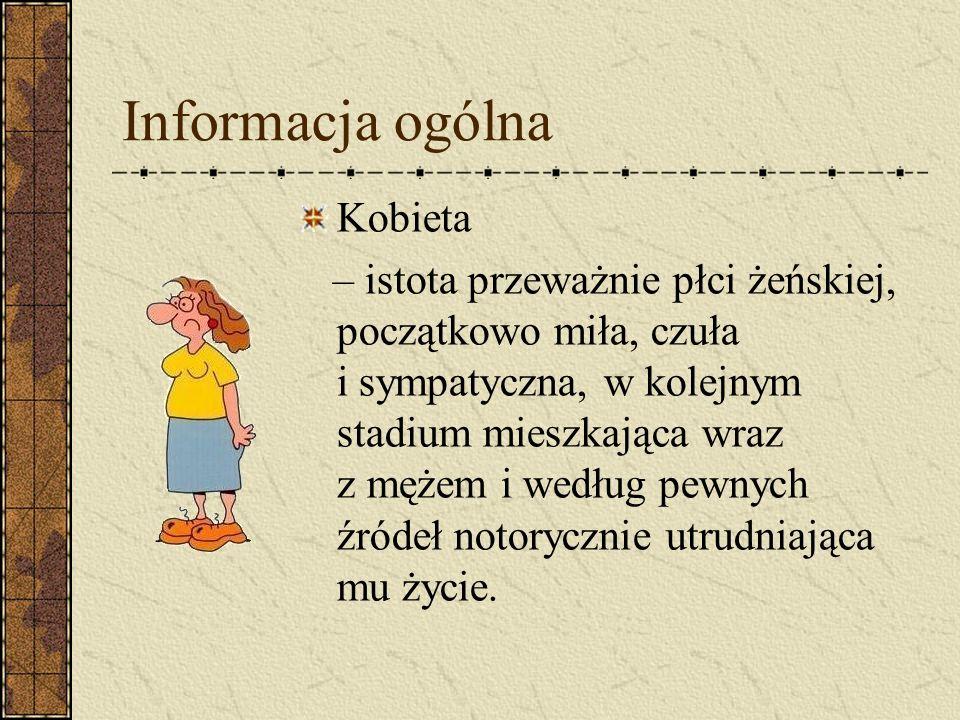 Informacja ogólna Kobieta