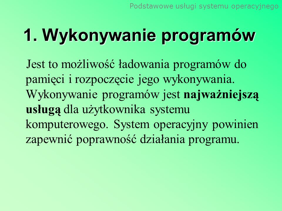 1. Wykonywanie programów