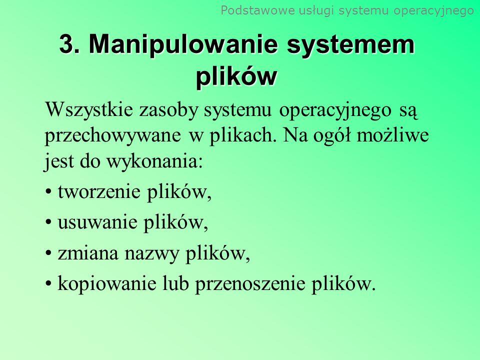 3. Manipulowanie systemem plików