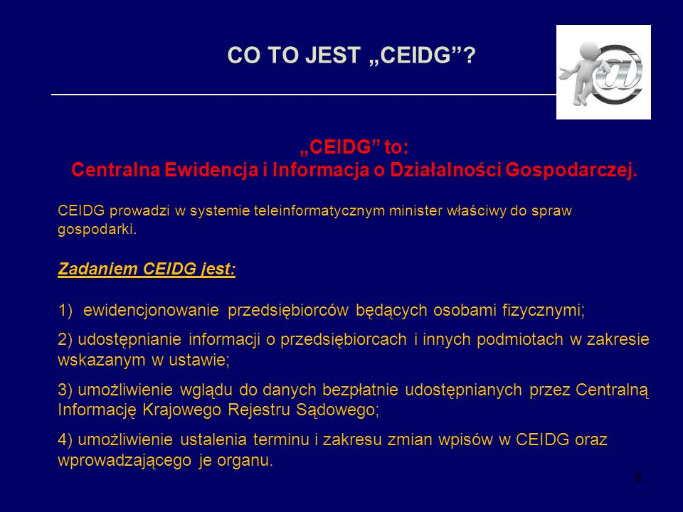 Centralna Ewidencja i Informacja o Działalności Gospodarczej.