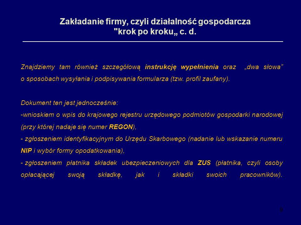 """Zakładanie firmy, czyli działalność gospodarcza krok po kroku"""" c. d."""