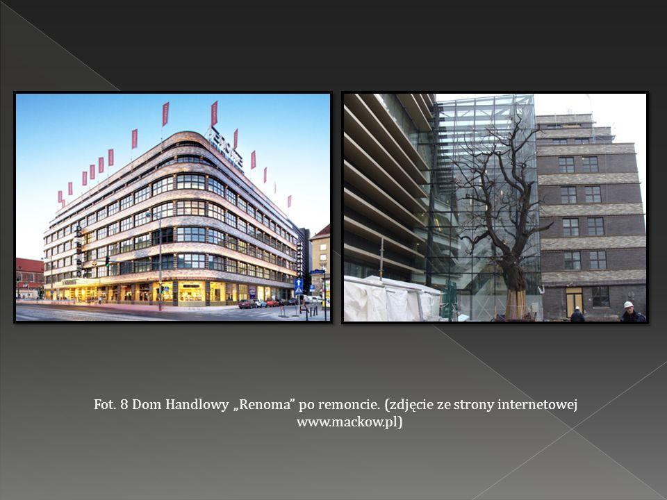 """Fot. 8 Dom Handlowy """"Renoma po remoncie. (zdjęcie ze strony internetowej www.mackow.pl)"""