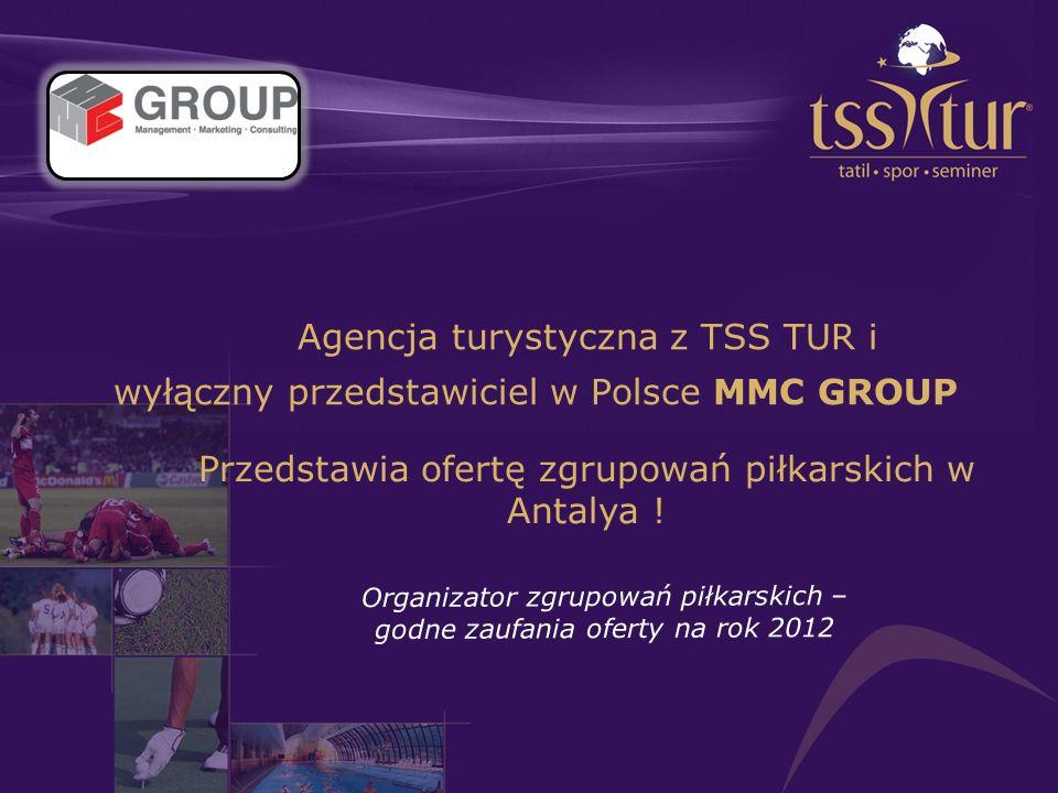 Agencja turystyczna z TSS TUR i wyłączny przedstawiciel w Polsce MMC GROUP