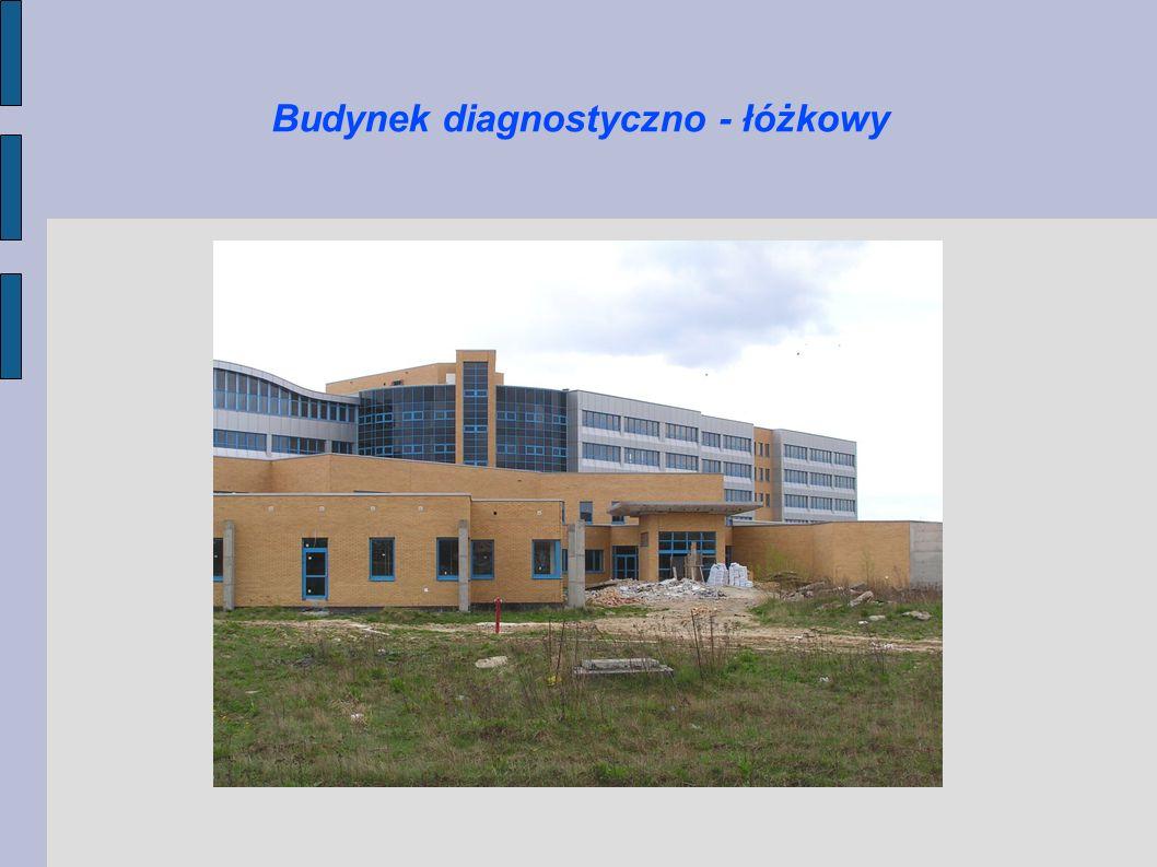 Budynek diagnostyczno - łóżkowy