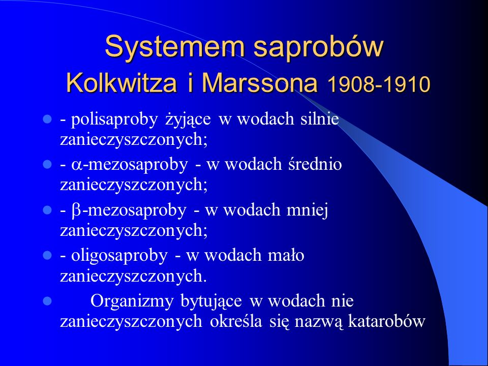 Systemem saprobów Kolkwitza i Marssona 1908-1910