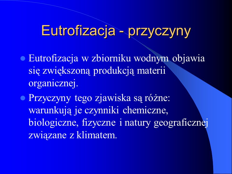 Eutrofizacja - przyczyny