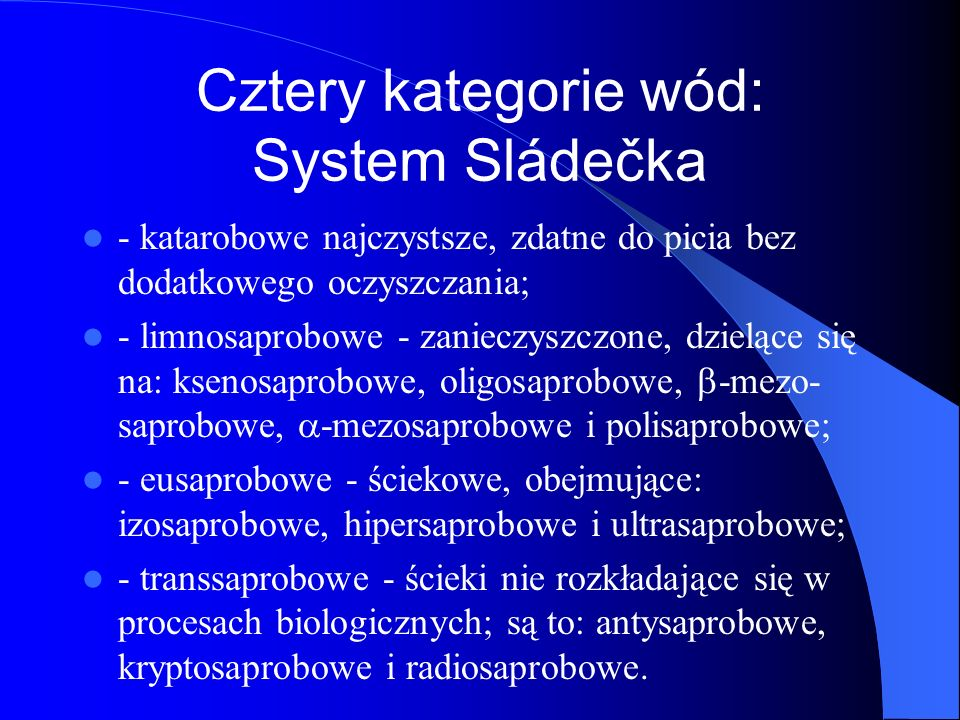 Cztery kategorie wód: System Sládečka