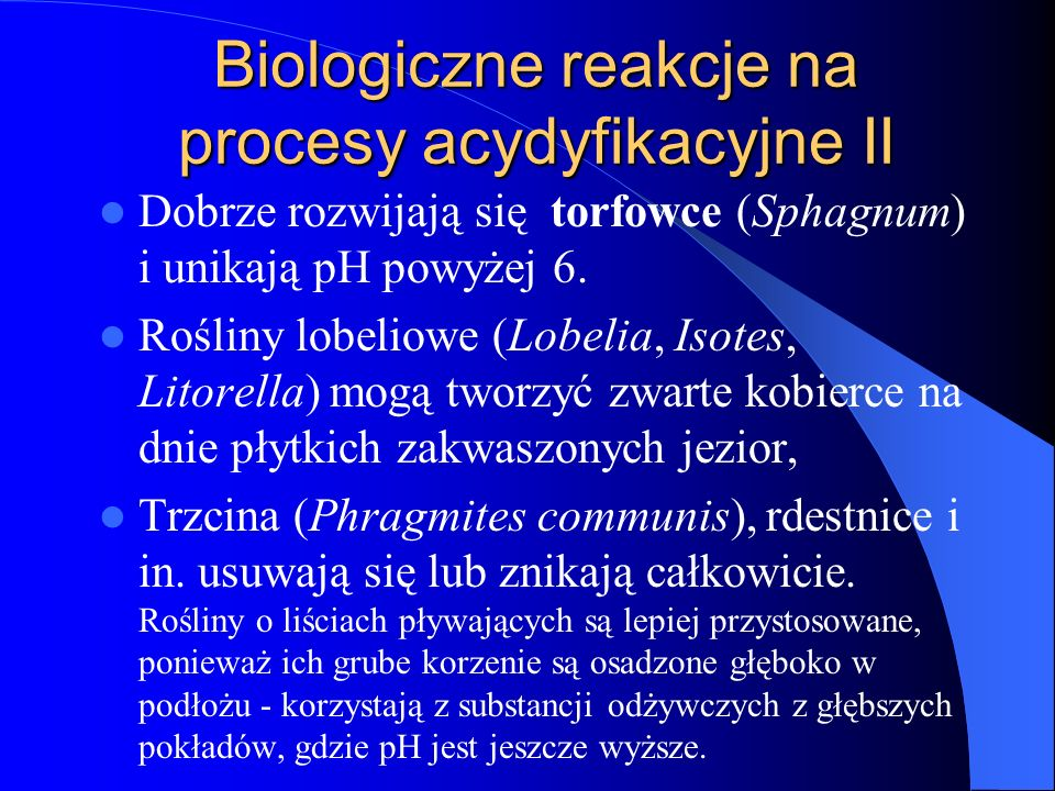 Biologiczne reakcje na procesy acydyfikacyjne II