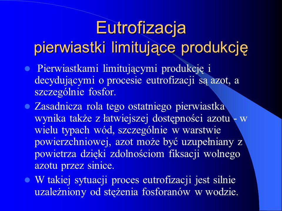 Eutrofizacja pierwiastki limitujące produkcję
