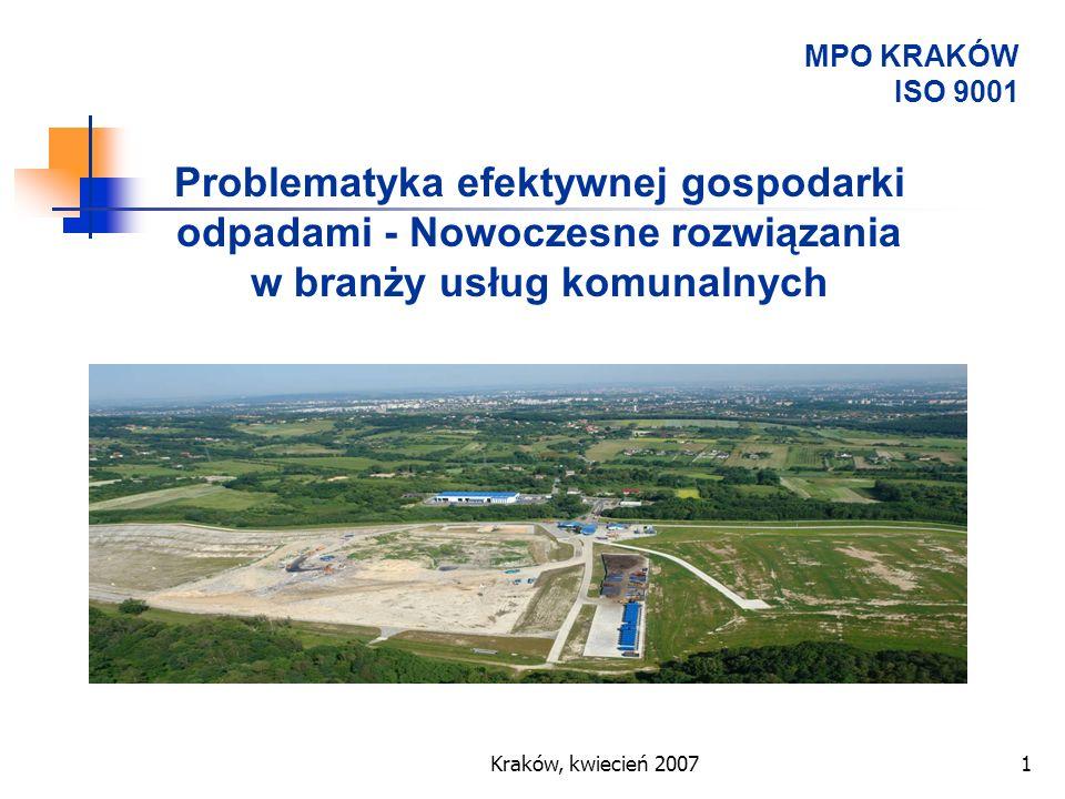 MPO KRAKÓW ISO 9001 Problematyka efektywnej gospodarki odpadami - Nowoczesne rozwiązania w branży usług komunalnych.