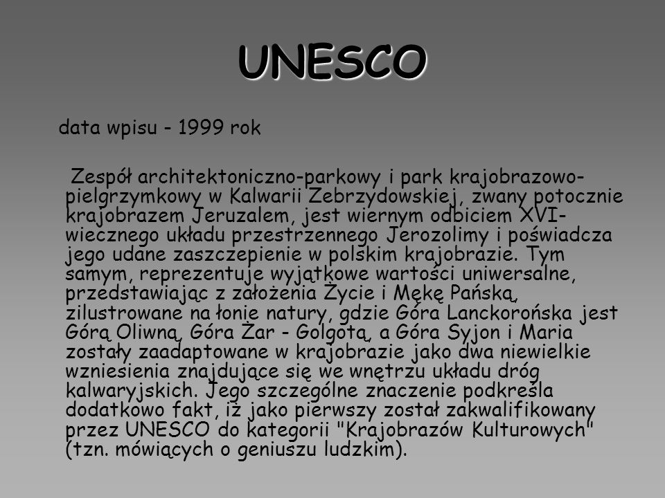 UNESCO data wpisu - 1999 rok.