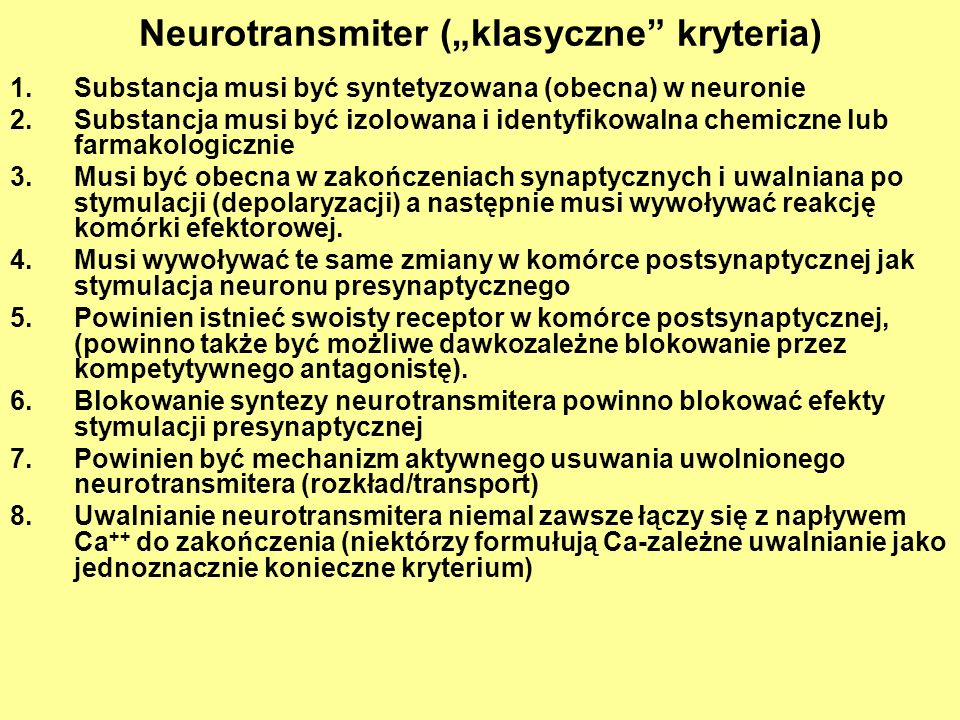 """Neurotransmiter (""""klasyczne kryteria)"""