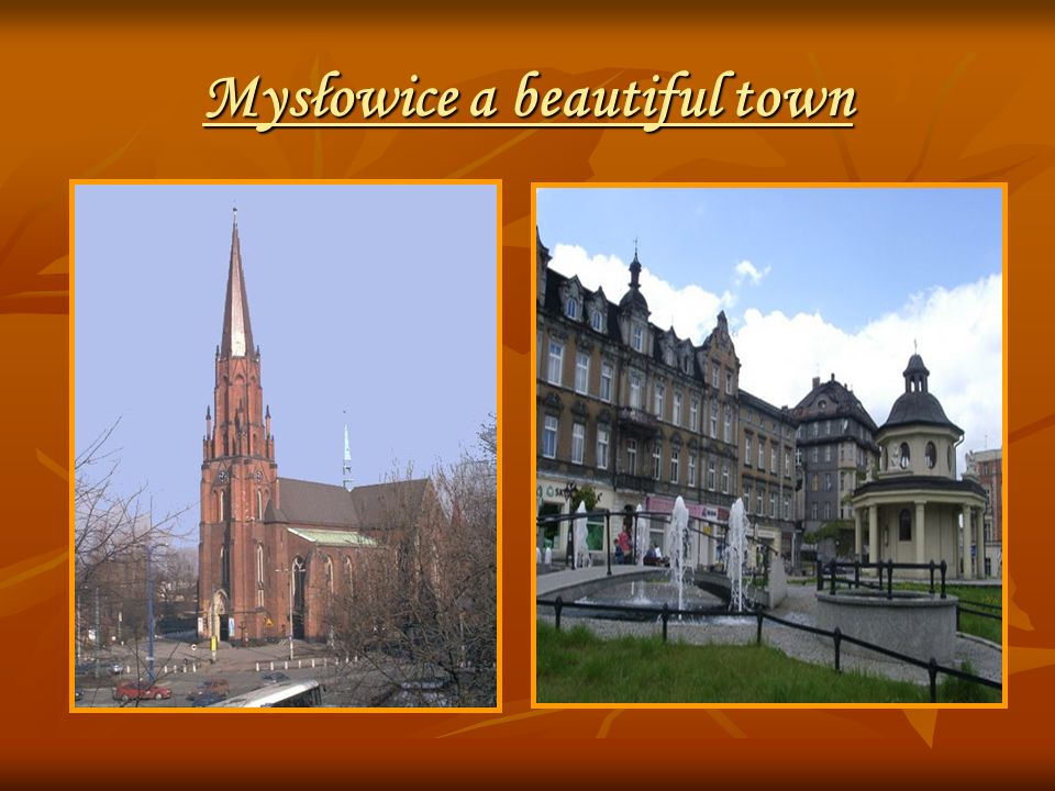 Mysłowice a beautiful town