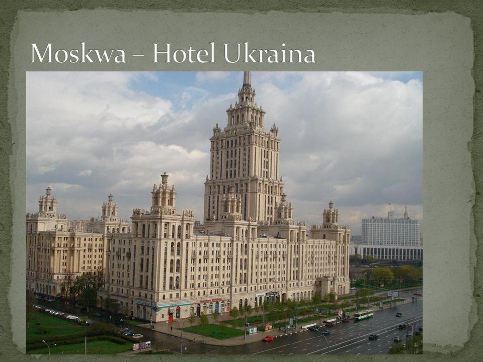 Moskwa – Hotel Ukraina