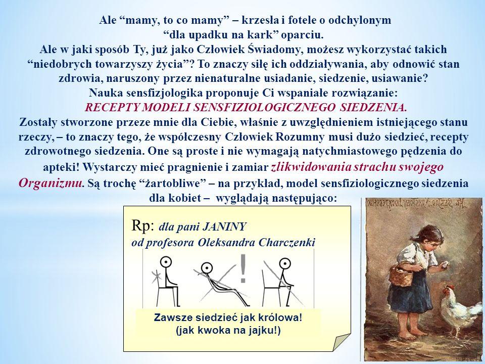 Rp: пані ВАСИЛИНІПрофесор Олександр Харченко Rp: dla pani JANINY