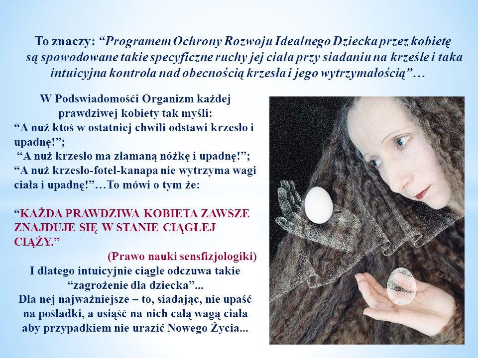 To znaczy: Programem Ochrony Rozwoju Idealnego Dziecka przez kobietę