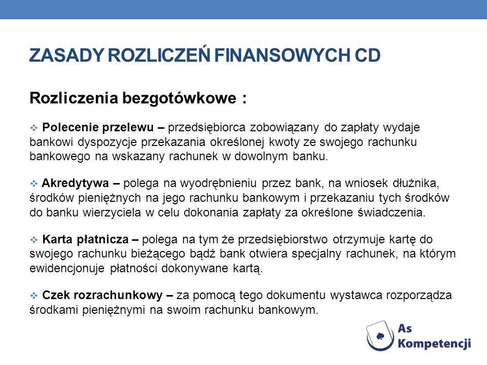 zasady rozliczeń finansowych CD