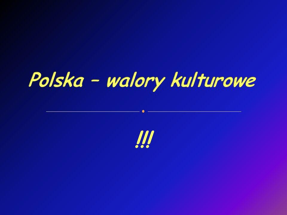 Polska – walory kulturowe