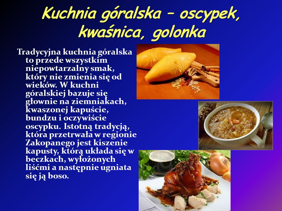 Kuchnia góralska – oscypek, kwaśnica, golonka