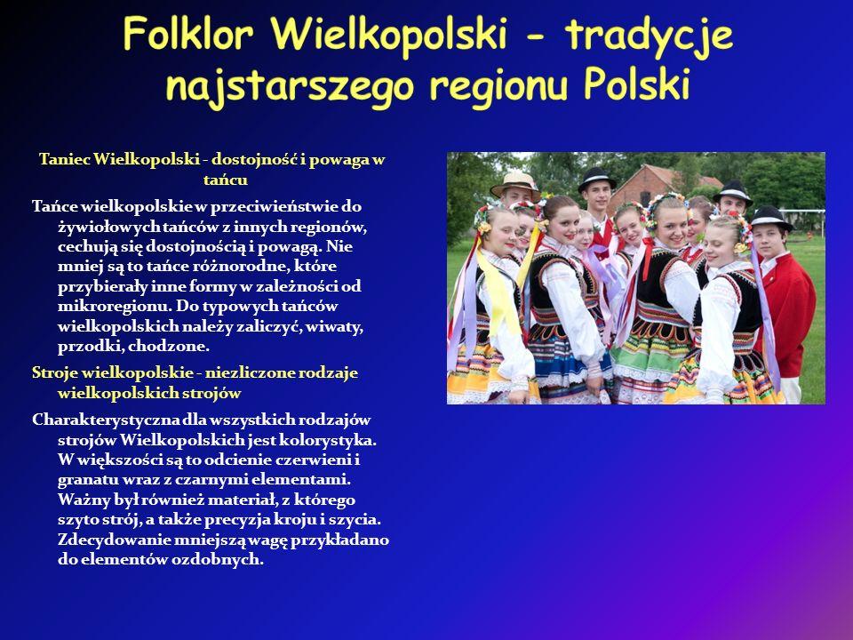 Folklor Wielkopolski - tradycje najstarszego regionu Polski