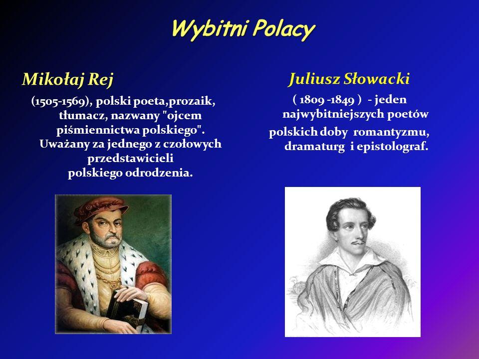 Wybitni Polacy Mikołaj Rej Juliusz Słowacki