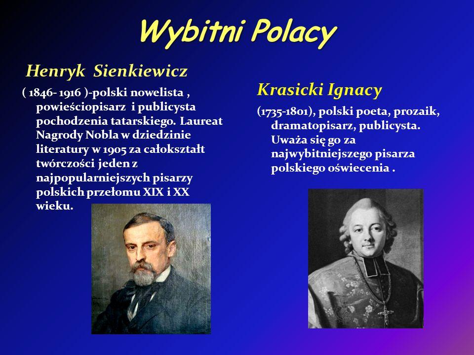 Wybitni Polacy Henryk Sienkiewicz Krasicki Ignacy