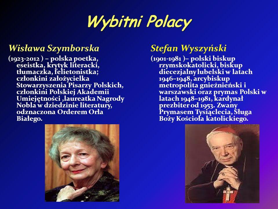 Wybitni Polacy Wisława Szymborska Stefan Wyszyński