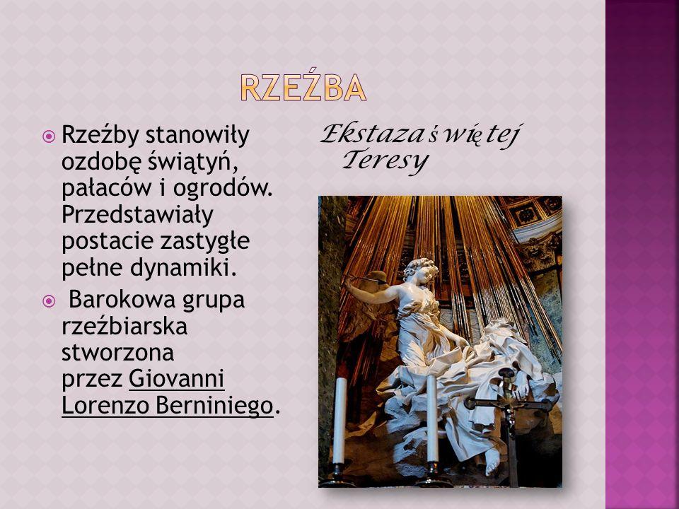 Rzeźba Rzeźby stanowiły ozdobę świątyń, pałaców i ogrodów. Przedstawiały postacie zastygłe pełne dynamiki.