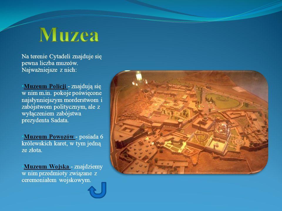 Muzea Na terenie Cytadeli znajduje się pewna liczba muzeów. Najważniejsze z nich: