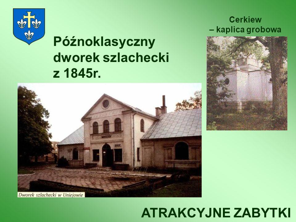 Późnoklasyczny dworek szlachecki z 1845r.