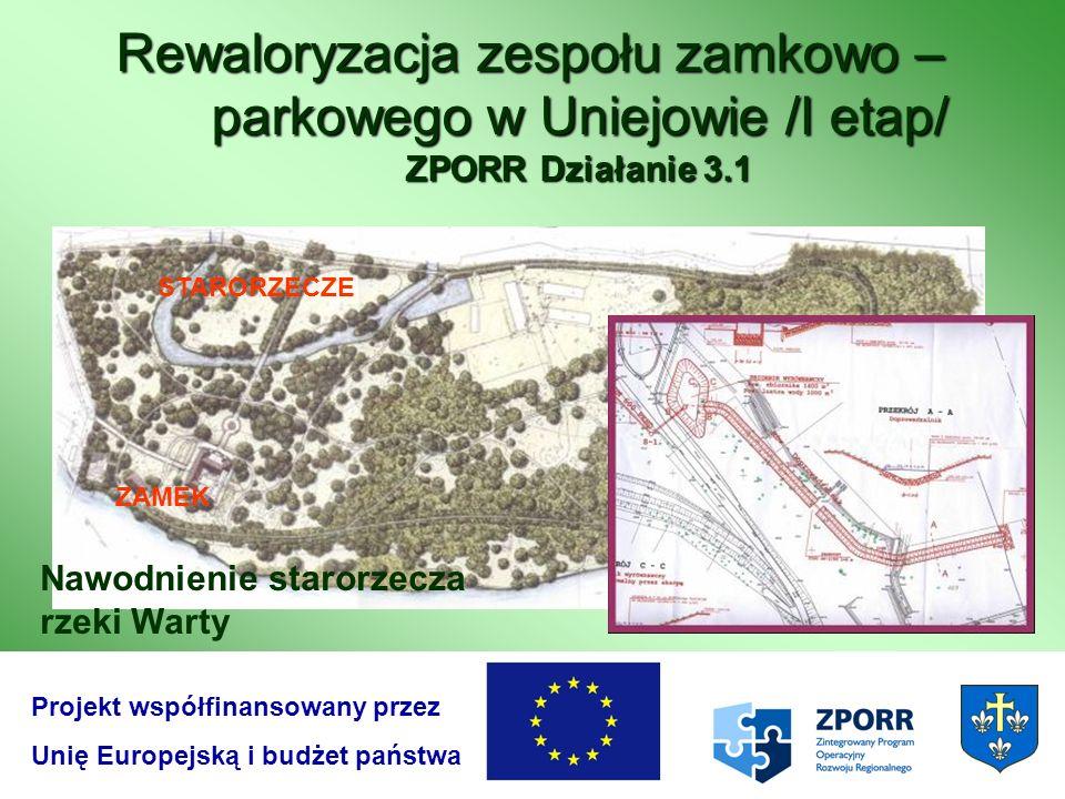 Rewaloryzacja zespołu zamkowo – parkowego w Uniejowie /I etap/ ZPORR Działanie 3.1