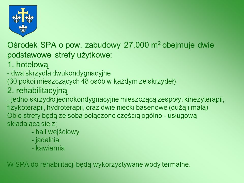Ośrodek SPA o pow. zabudowy 27
