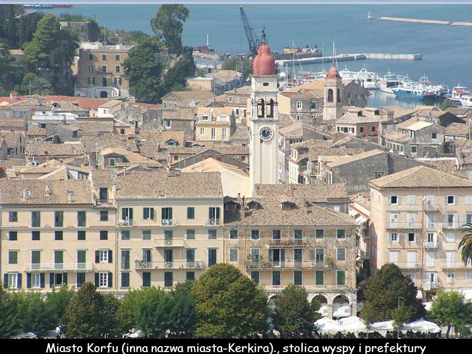 Miasto Korfu (inna nazwa miasta-Kerkira)., stolica wyspy i prefektury