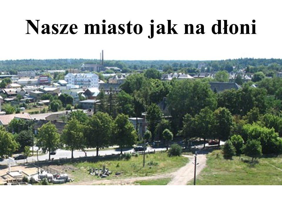 Nasze miasto jak na dłoni