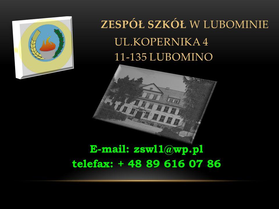 ZESPÓŁ SZKÓŁ W LUBOMINIE UL.KOPERNIKA 4 11-135 LUBOMINO