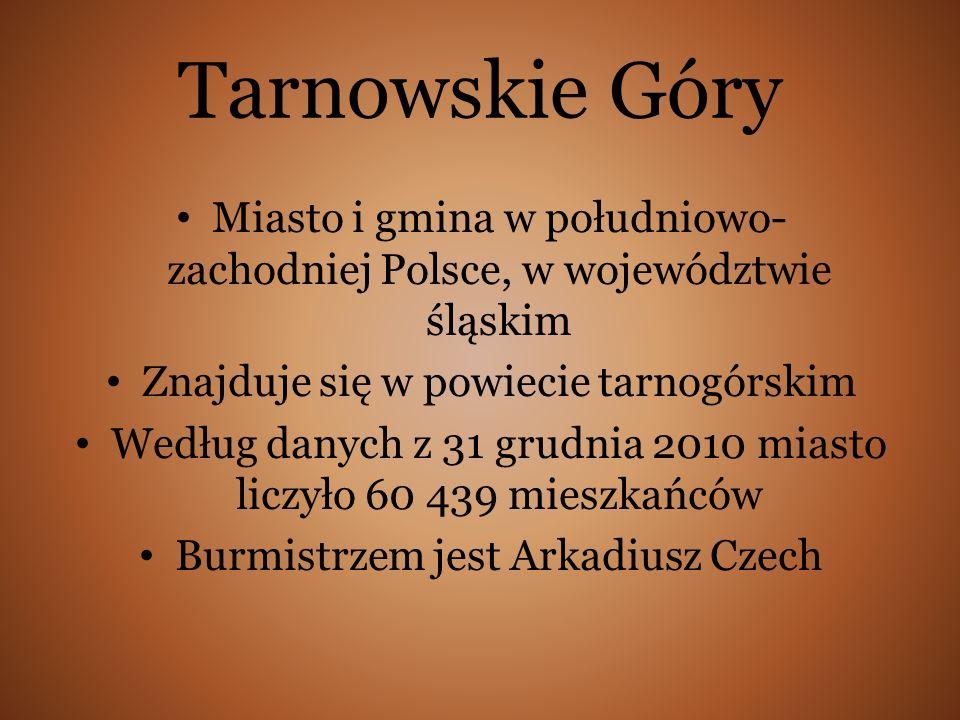 Tarnowskie Góry Miasto i gmina w południowo-zachodniej Polsce, w województwie śląskim. Znajduje się w powiecie tarnogórskim.