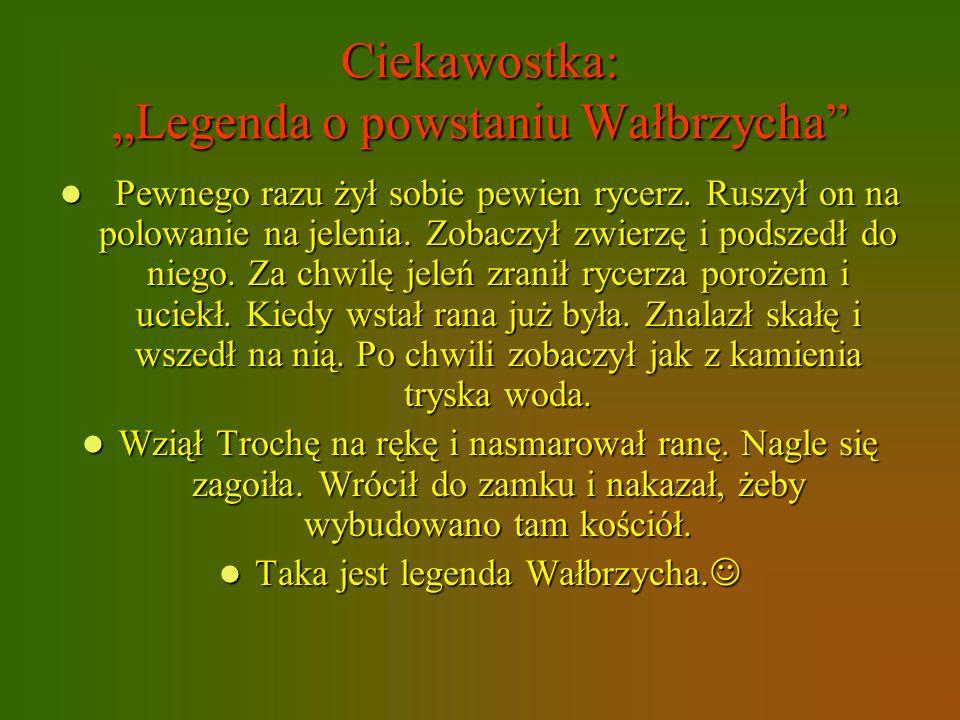"""Ciekawostka: """"Legenda o powstaniu Wałbrzycha"""