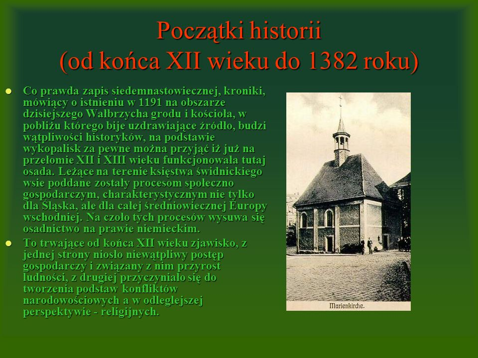 Początki historii (od końca XII wieku do 1382 roku)