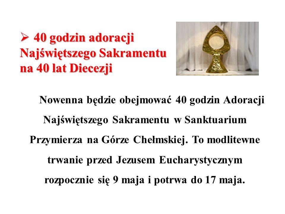 40 godzin adoracji Najświętszego Sakramentu na 40 lat Diecezji
